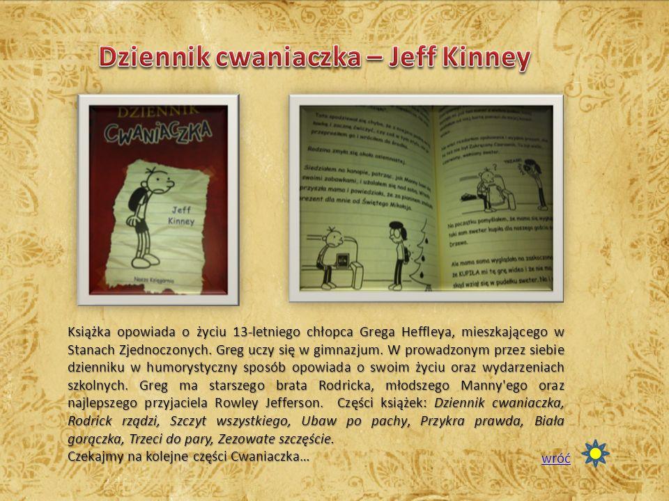 Książka opowiada o życiu 13-letniego chłopca Grega Heffleya, mieszkającego w Stanach Zjednoczonych.