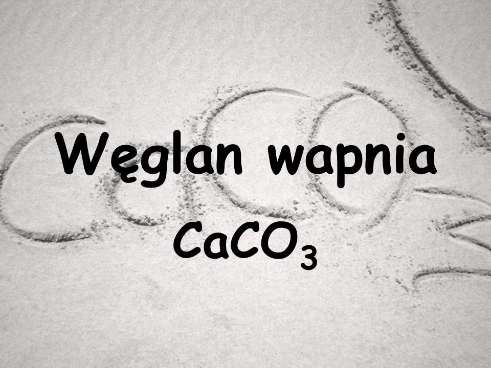 Węglan wapnia CaCO 3