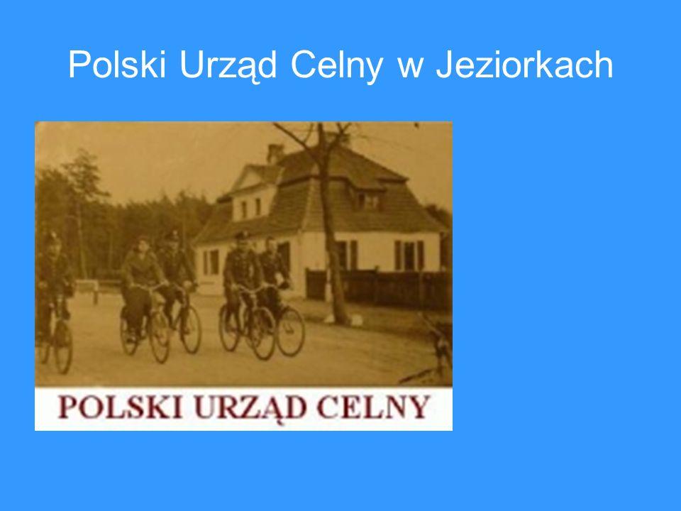 Polski Urząd Celny w Jeziorkach