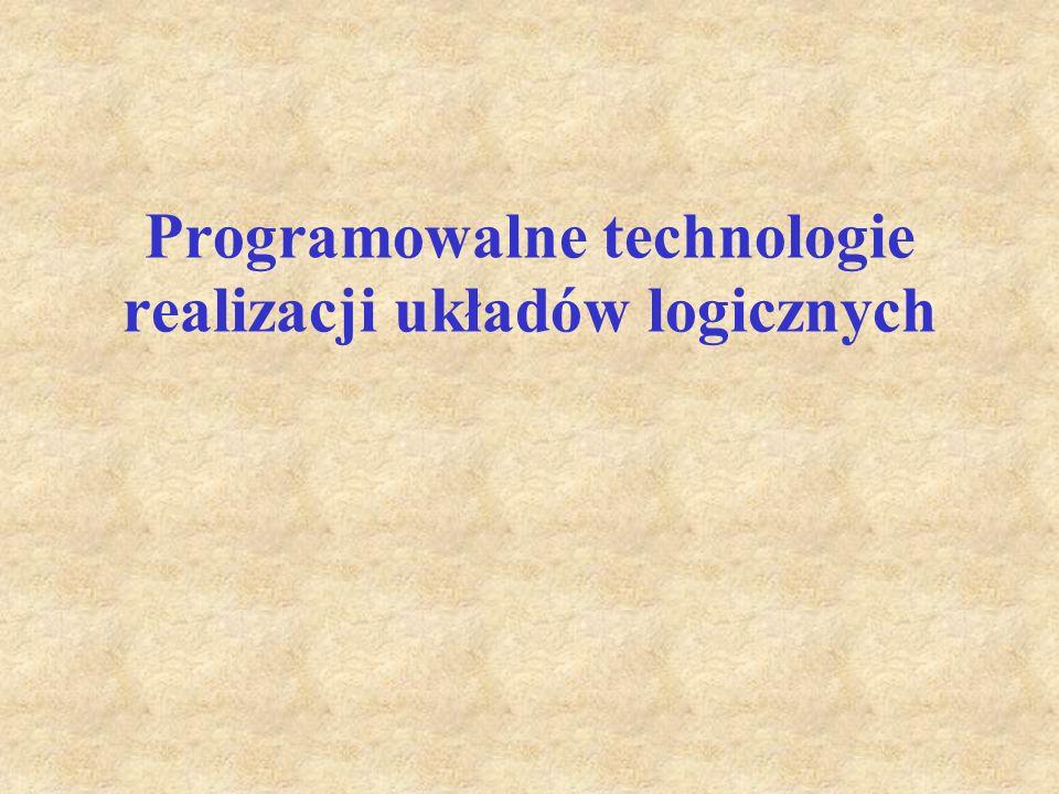 Programowalne technologie realizacji układów logicznych
