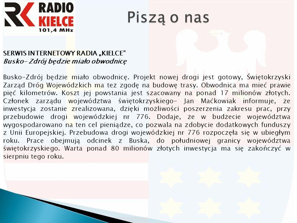 """SERWIS INTERNETOWY RADIA """"KIELCE Busko- Zdrój będzie miało obwodnicę Busko-Zdrój będzie miało obwodnicę."""