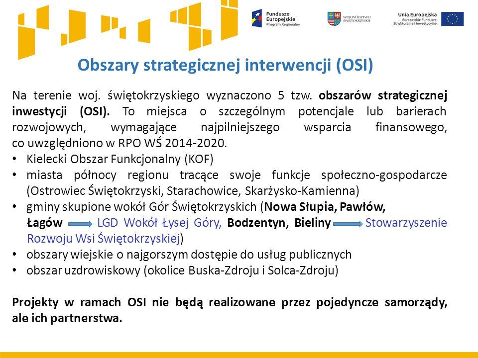 Na terenie woj. świętokrzyskiego wyznaczono 5 tzw. obszarów strategicznej inwestycji (OSI). To miejsca o szczególnym potencjale lub barierach rozwojow
