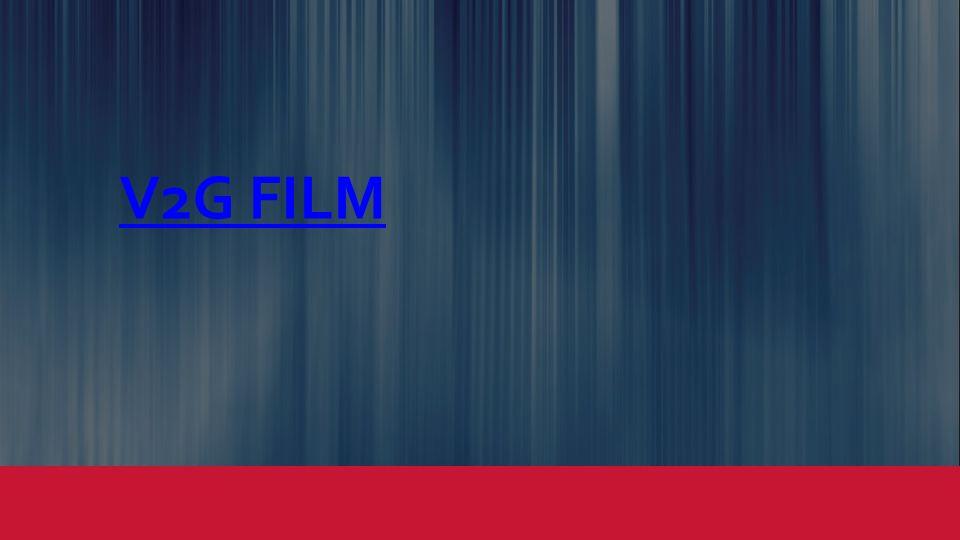 V2G FILM