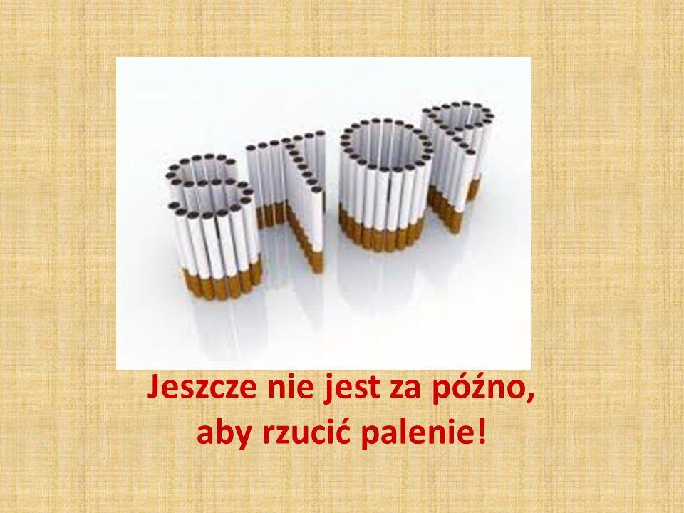 Jeszcze nie jest za późno, aby rzucić palenie!