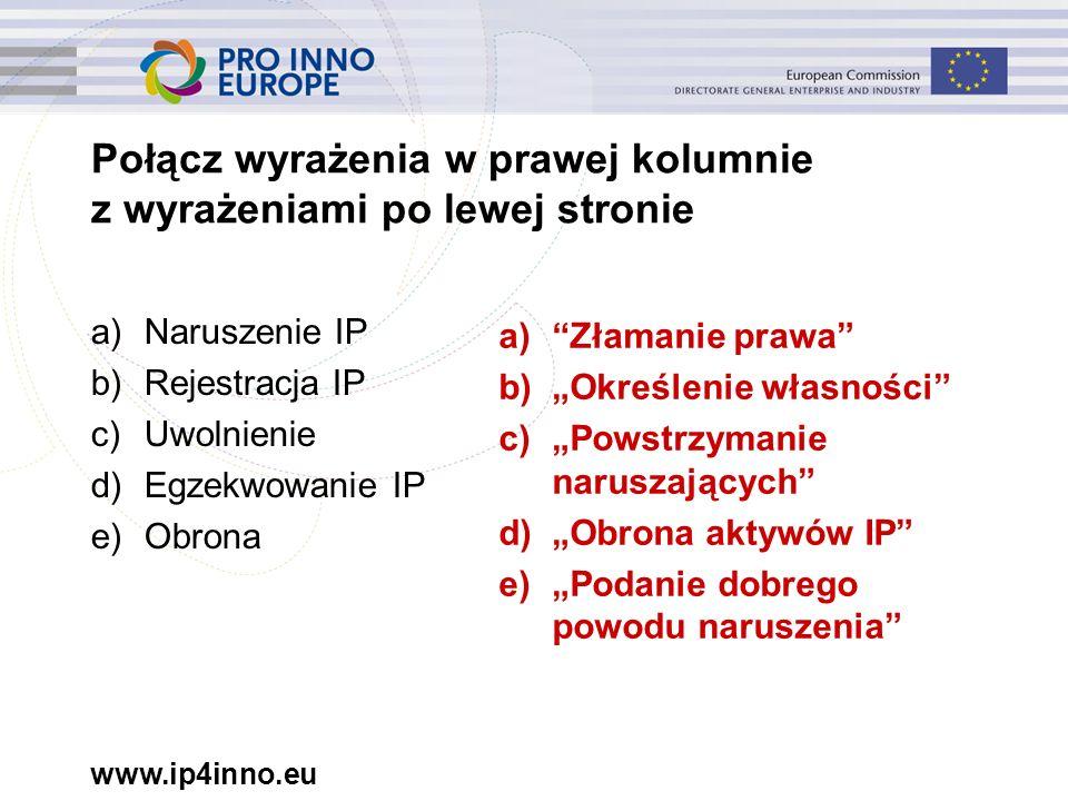 www.ip4inno.eu ip4inno16 Naruszenia prawa karnego niewątpliwie odpowiadają sytuacjom, w których istnieje dowód świadczący o tym, że: a)Naruszający nie posiada licencji na wprowadzanie produktu na rynek b)Naruszający ma przeszłość kryminalną c)Naruszenie było umyślne lub zamierzone i na skalę przemysłową d)Omawiane produkty to produkty lecznicze