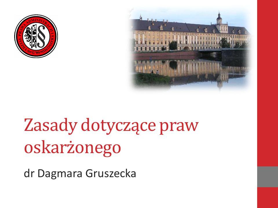 Zasady dotyczące praw oskarżonego dr Dagmara Gruszecka