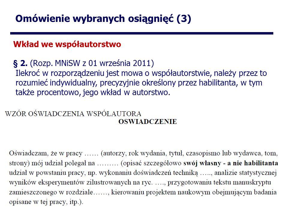 Omówienie wybranych osiągnięć (3) Wkład we współautorstwo § 2.