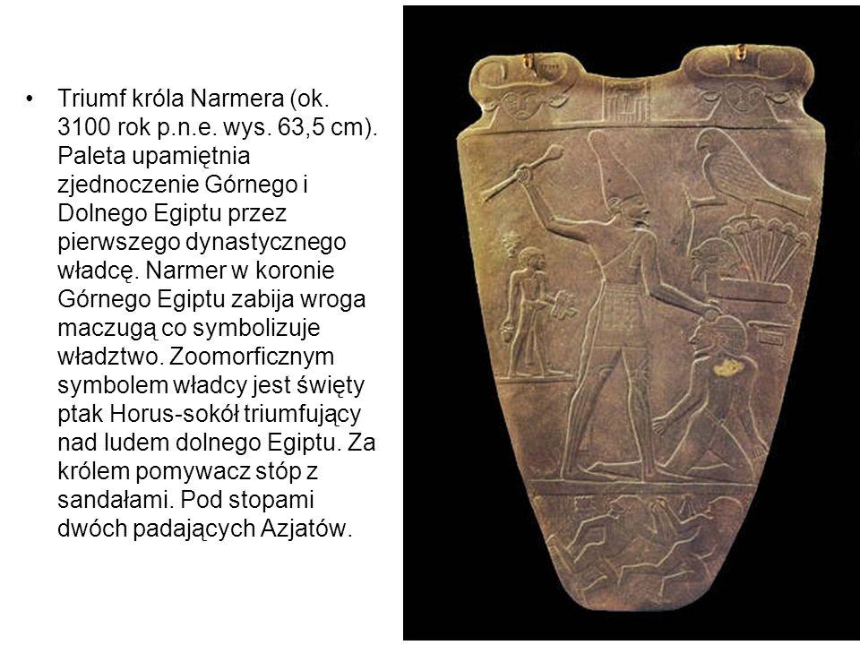Triumf króla Narmera (ok. 3100 rok p.n.e. wys. 63,5 cm).