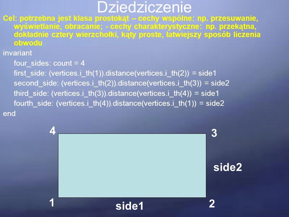 Dziedziczenie Cel: potrzebna jest klasa prostokąt – cechy wspólne: np.
