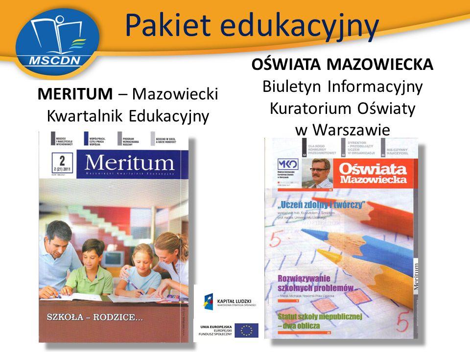 Pakiet edukacyjny MERITUM – Mazowiecki Kwartalnik Edukacyjny OŚWIATA MAZOWIECKA Biuletyn Informacyjny Kuratorium Oświaty w Warszawie