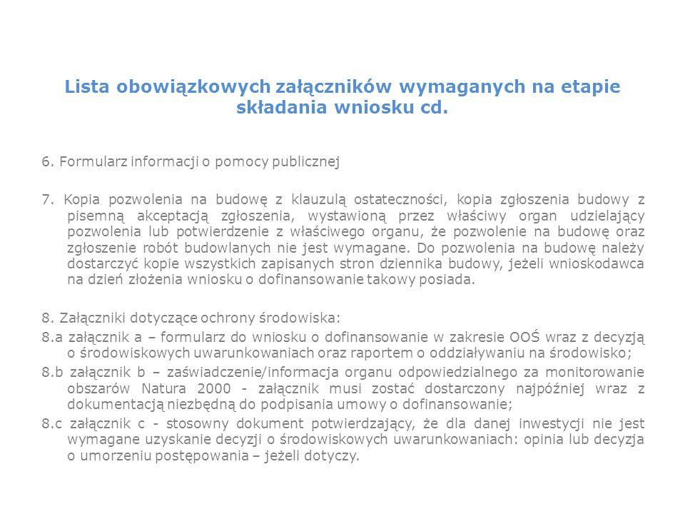 Lista obowiązkowych załączników wymaganych na etapie składania wniosku cd.