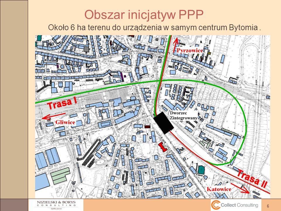 6 Obszar inicjatyw PPP Około 6 ha terenu do urządzenia w samym centrum Bytomia.