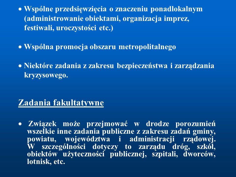  Wspólne przedsięwzięcia o znaczeniu ponadlokalnym (administrowanie obiektami, organizacja imprez, festiwali, uroczystości etc.)  Wspólna promocja o