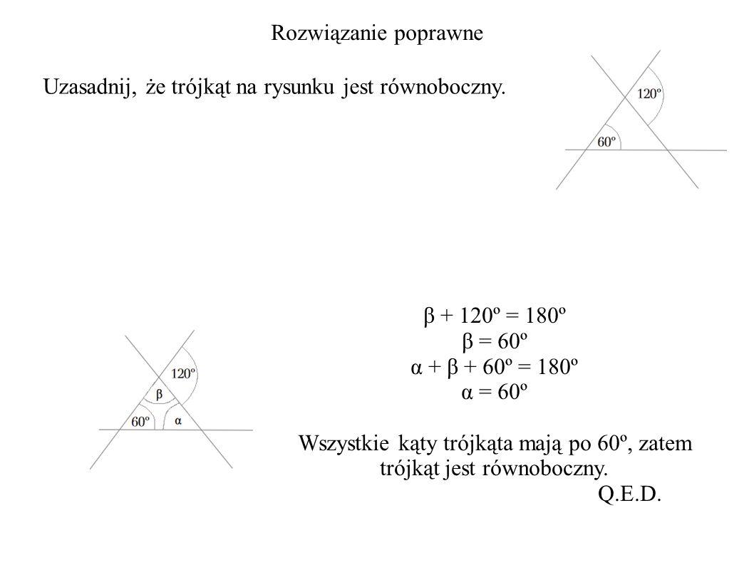 Rozwiązanie poprawne Uzasadnij, że trójkąt na rysunku jest równoboczny.