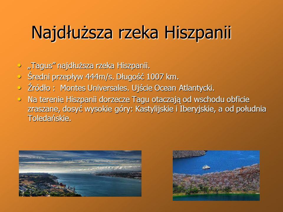 """Najdłuższa rzeka Hiszpanii """"Tagus"""" najdłuższa rzeka Hiszpanii. """"Tagus"""" najdłuższa rzeka Hiszpanii. Średni przepływ 444m/s. Długość 1007 km. Średni prz"""