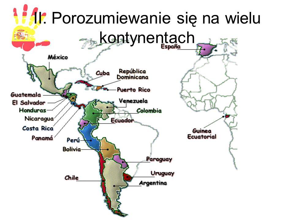 II. Porozumiewanie się na wielu kontynentach