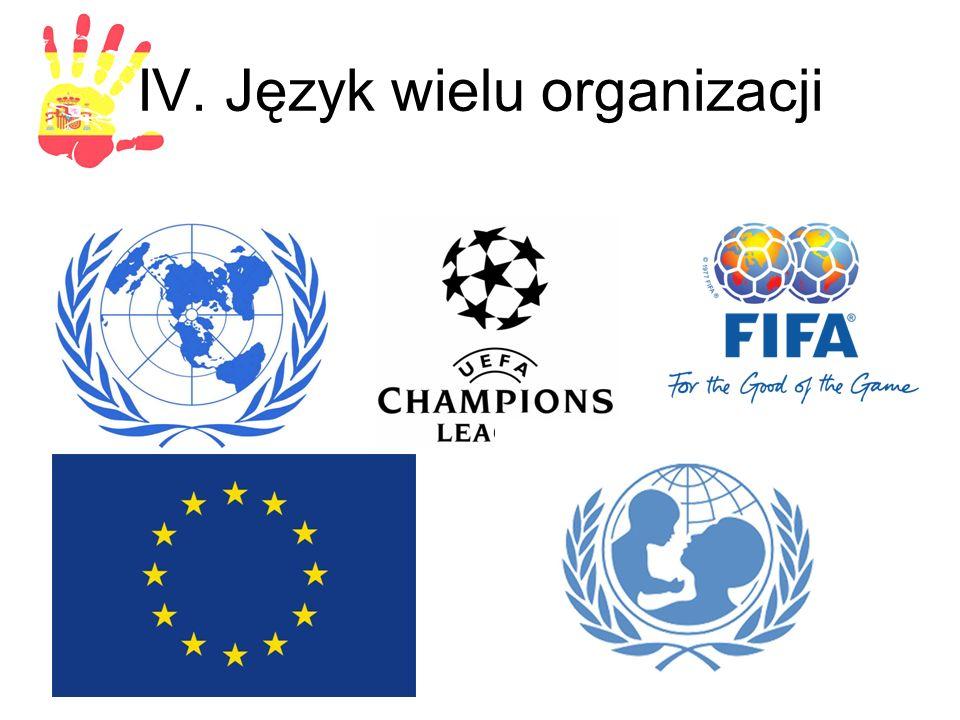 IV. Język wielu organizacji
