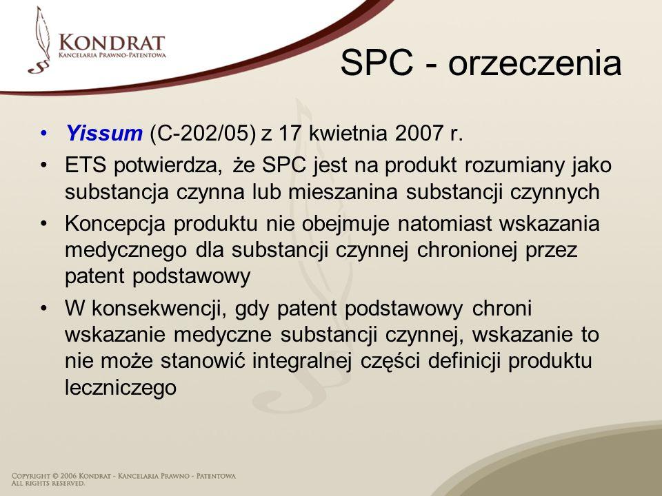 SPC - orzeczenia Yissum (C-202/05) z 17 kwietnia 2007 r.