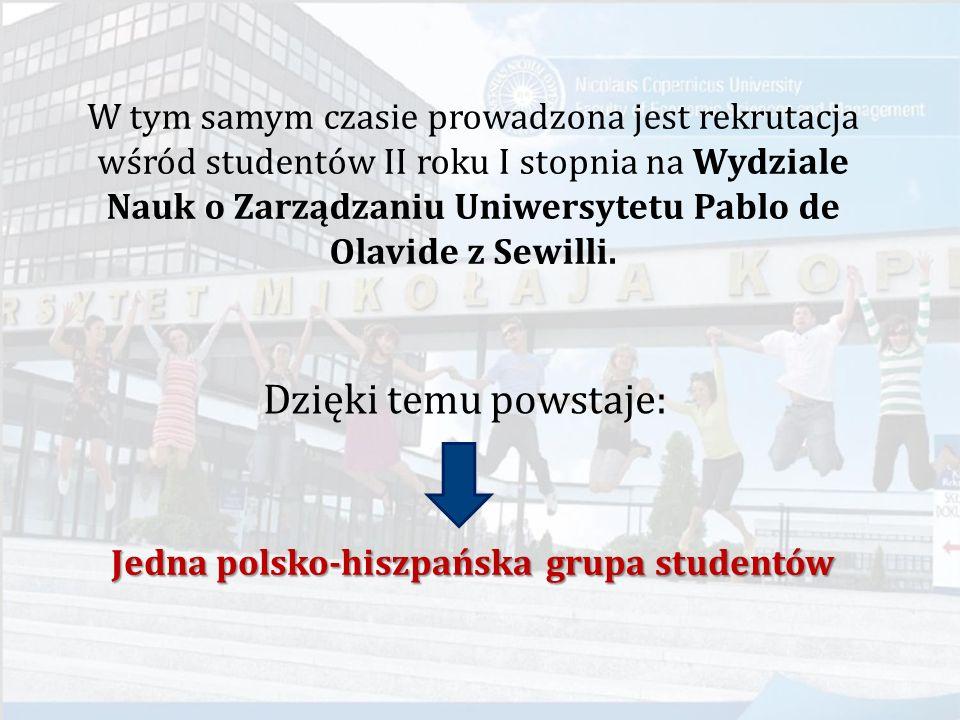  I rok w ramach programu (III rok studiów) realizowany jest w Toruniu, na WNEiZ UMK Studenci polscy odbywają studia wspólnie ze studentami z Hiszpanii.