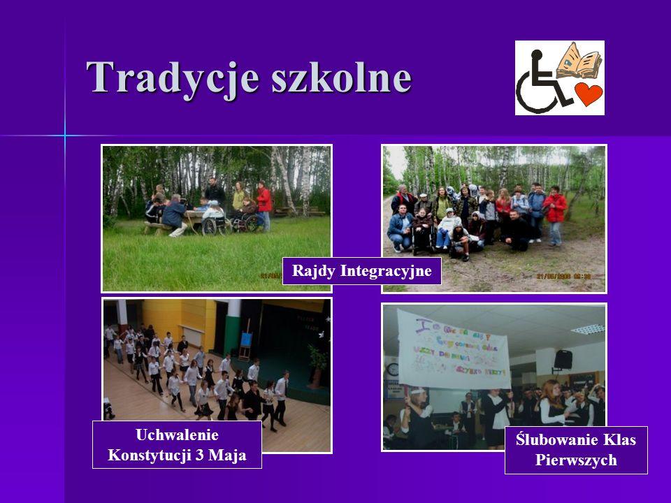 Tradycje szkolne Rajdy Integracyjne Ślubowanie Klas Pierwszych Uchwalenie Konstytucji 3 Maja