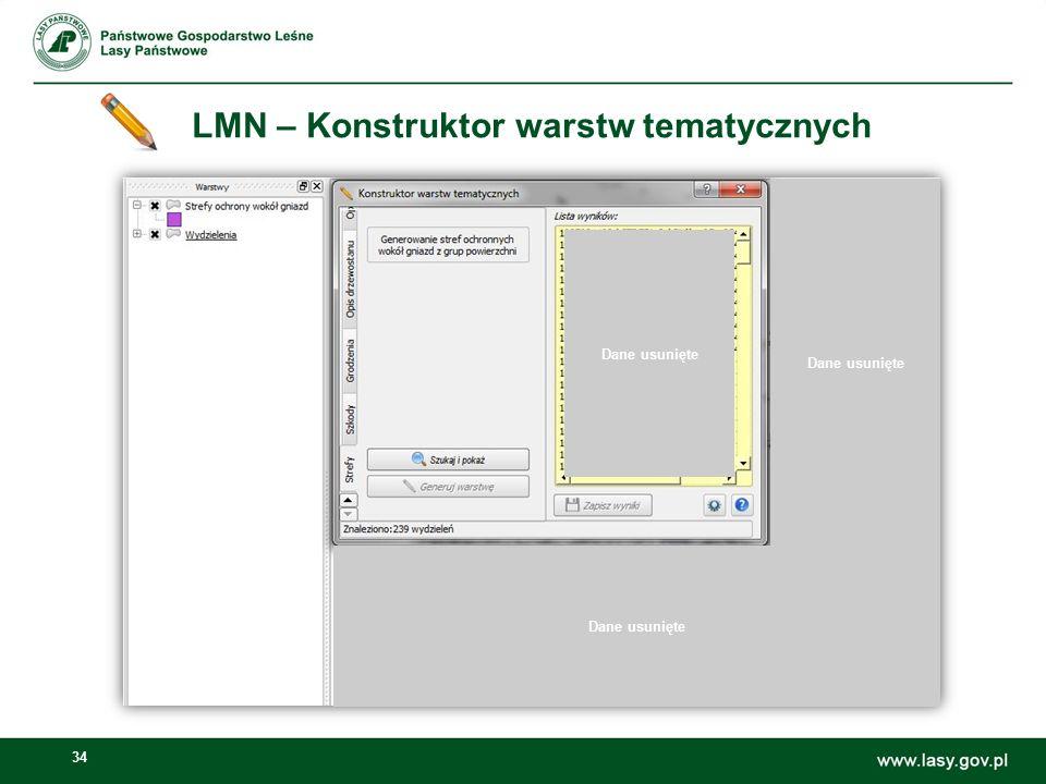 34 LMN – Konstruktor warstw tematycznych Dane usunięte