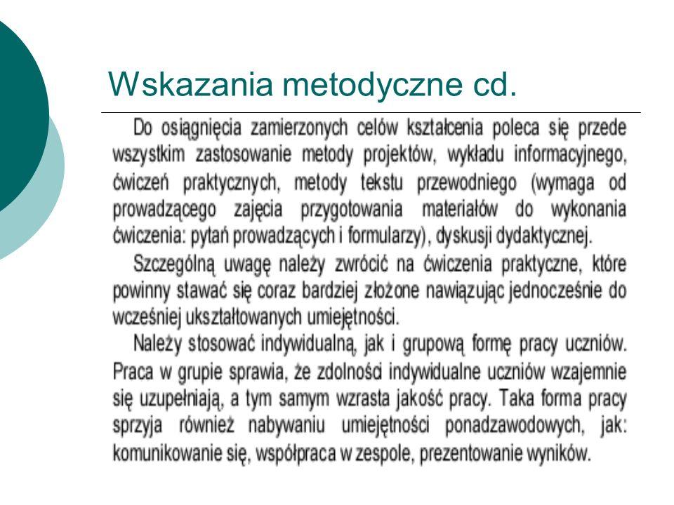 Wskazania metodyczne cd.