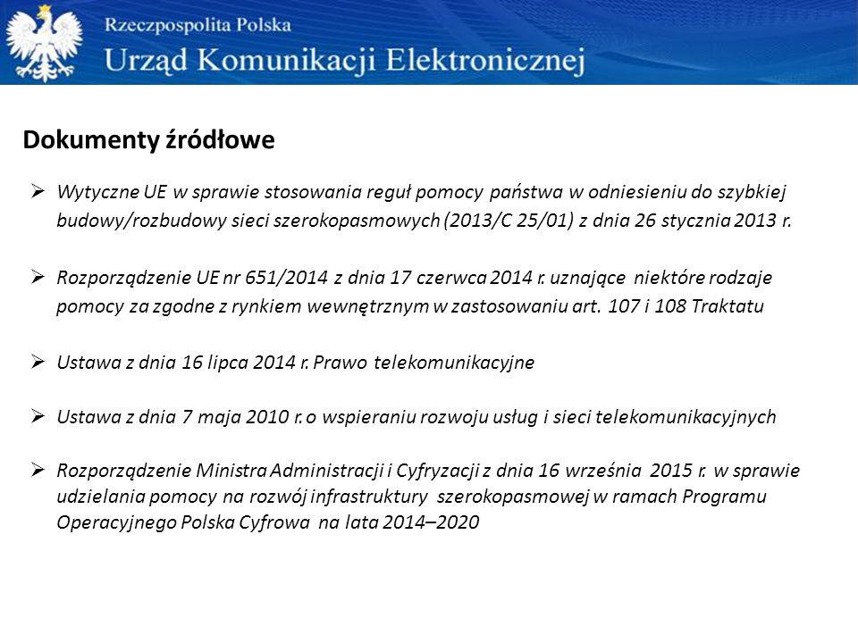 Dokumenty źródłowe  Wytyczne UE w sprawie stosowania reguł pomocy państwa w odniesieniu do szybkiej budowy/rozbudowy sieci szerokopasmowych (2013/C 2