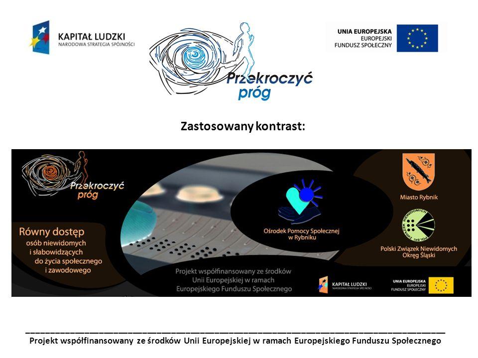 _______________________________________________________________________________________ Projekt współfinansowany ze środków Unii Europejskiej w ramach Europejskiego Funduszu Społecznego DECYZJA KOMISJI z dnia 21 grudnia 2007 r.