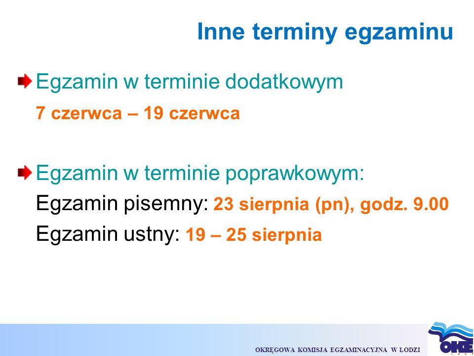 OKRĘGOWA KOMISJA EGZAMINACYJNA W ŁODZI Struktura egzaminu maturalnego w 2010 r.