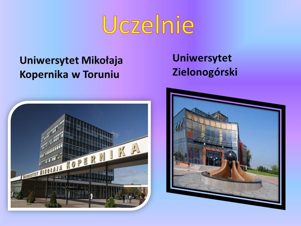 Uniwersytet Mikołaja Kopernika w Toruniu Uniwersytet Zielonogórski