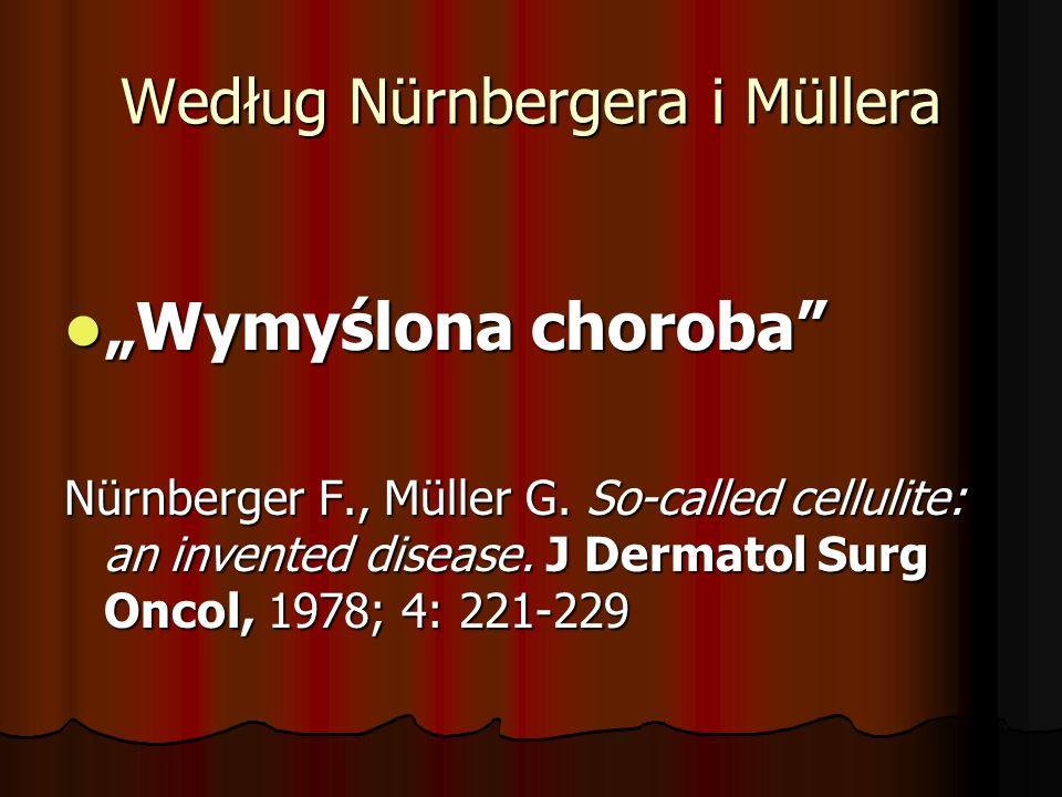 "Według Nürnbergera i Müllera ""Wymyślona choroba ""Wymyślona choroba Nürnberger F., Müller G."