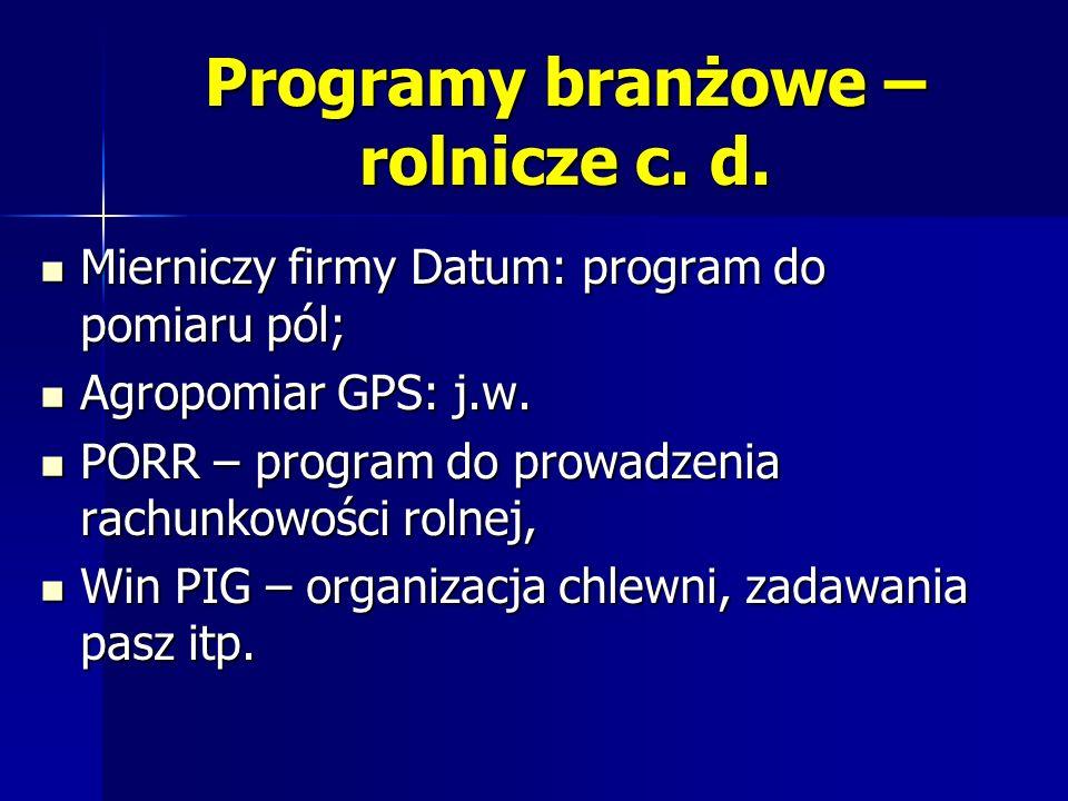 Programy branżowe – rolnicze c. d.