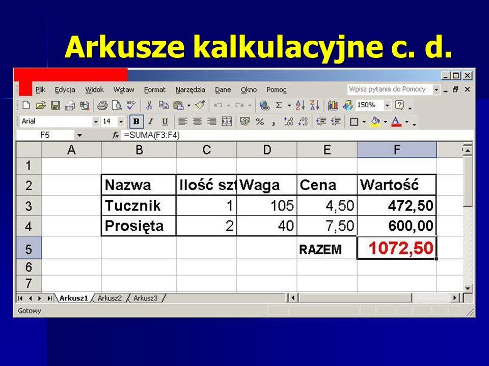 Arkusze kalkulacyjne c. d.