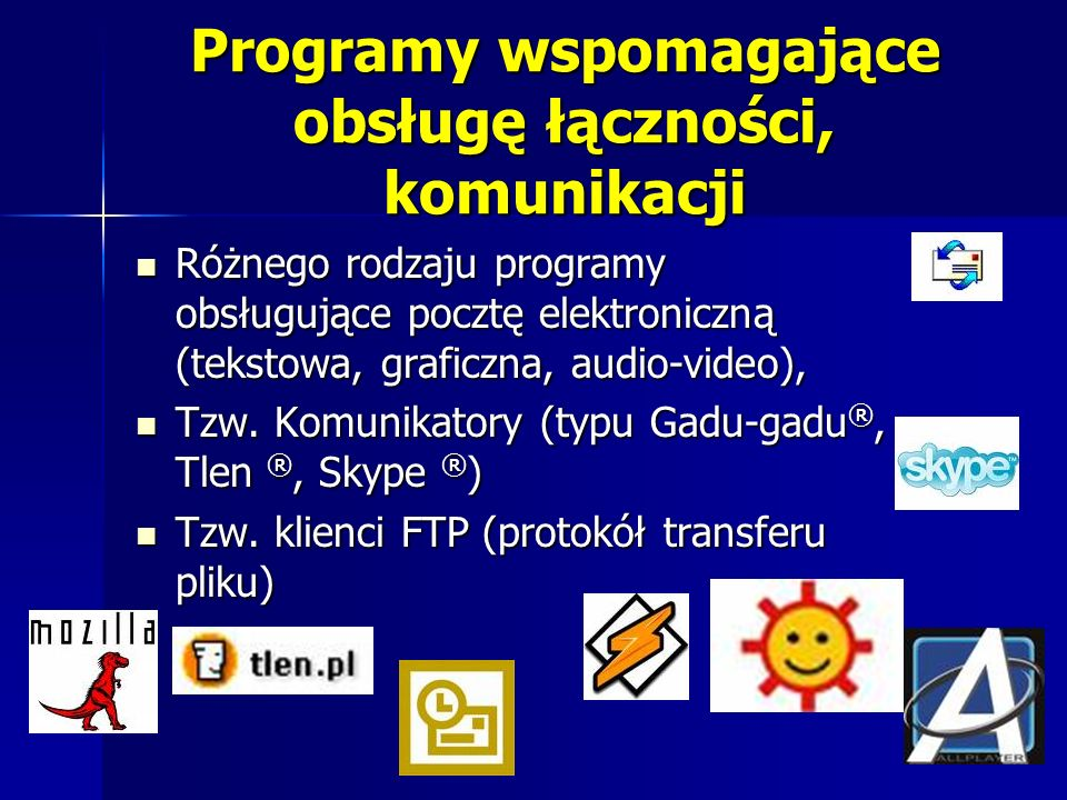 Programy wspomagające obsługę łączności, komunikacji Różnego rodzaju programy obsługujące pocztę elektroniczną (tekstowa, graficzna, audio-video), Różnego rodzaju programy obsługujące pocztę elektroniczną (tekstowa, graficzna, audio-video), Tzw.