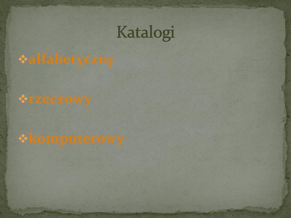  alfabetyczny  rzeczowy  komputerowy