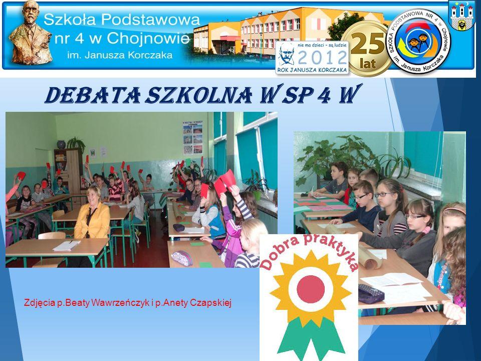 Debata szkolna w SP 4 w Chojnowie Zdjęcia p.Beaty Wawrzeńczyk i p.Anety Czapskiej