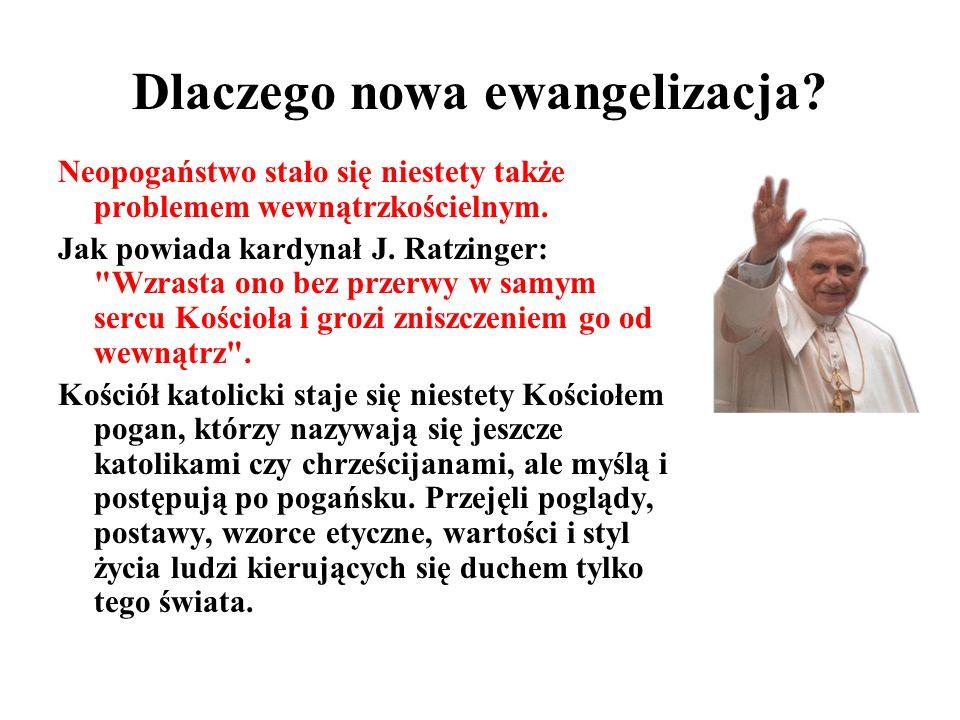 Dlaczego nowa ewangelizacja. Neopogaństwo stało się niestety także problemem wewnątrzkościelnym.