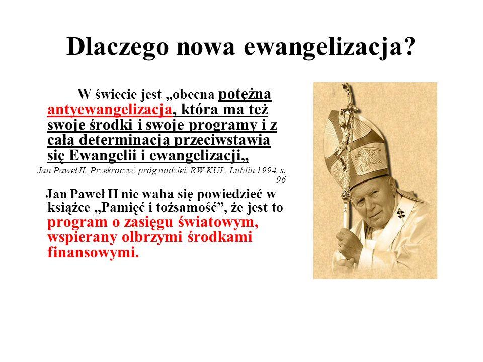 Dlaczego nowa ewangelizacja.