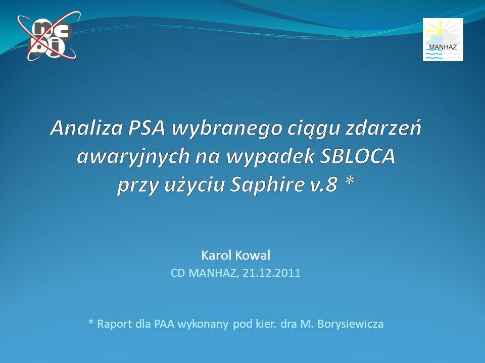 Karol Kowal CD MANHAZ, 21.12.2011 * Raport dla PAA wykonany pod kier. dra M. Borysiewicza
