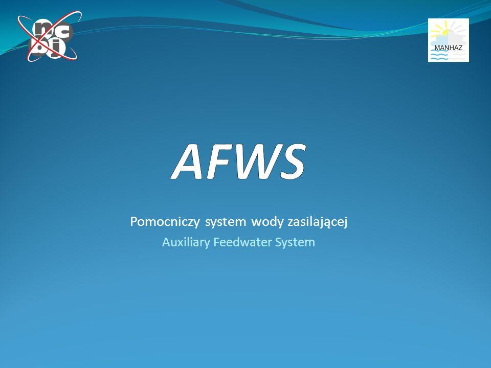 Pomocniczy system wody zasilającej Auxiliary Feedwater System