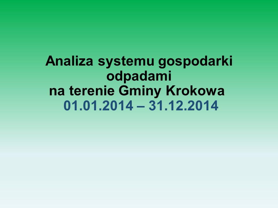 Analiza systemu gospodarki odpadami na terenie Gminy Krokowa 01.01.2014 – 31.12.2014