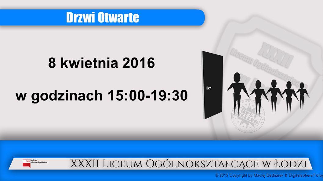 Drzwi Otwarte 8 kwietnia 2016 w godzinach 15:00-19:30