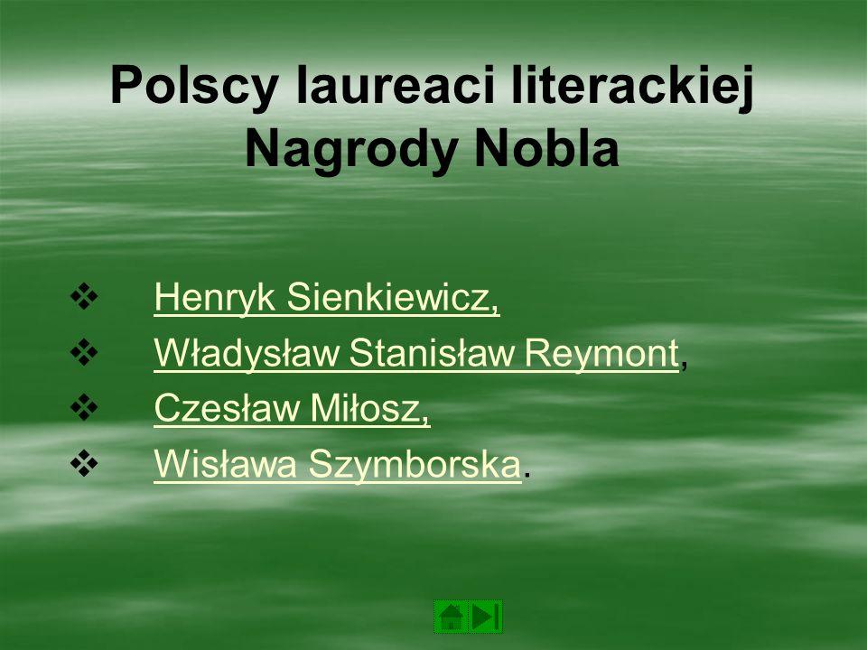 Corocznie, od 1901 roku, przyznawane są Nagrody Nobla w następujących dziedzinach:  Nagroda Nobla w dziedzinie fizyki  Nagroda Nobla w dziedzinie chemii  Nagroda Nobla w dziedzinie fizjologii lub medycyny  Nagroda Nobla w dziedzinie literatury  Pokojowa Nagroda Nobla