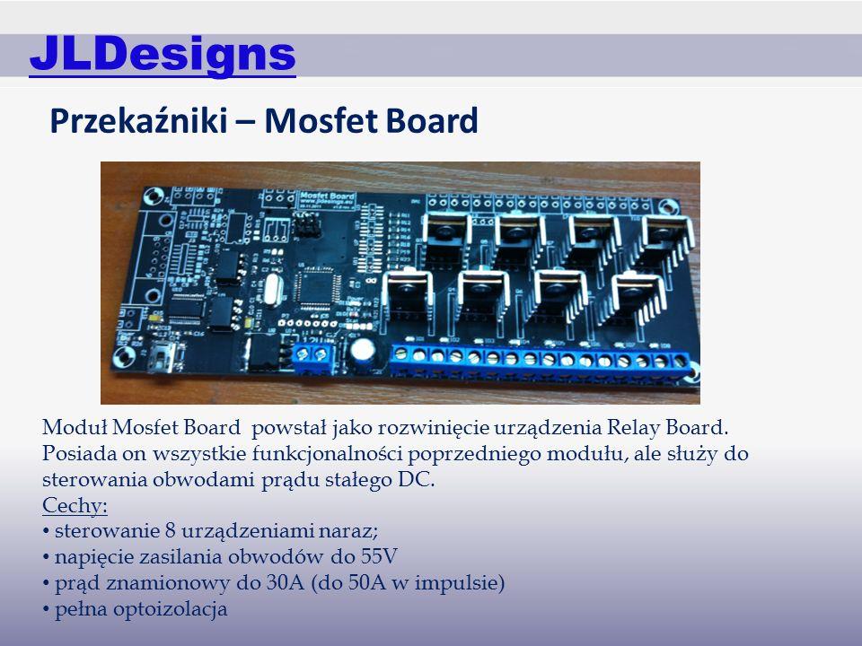 JLDesigns Przekaźniki – Mosfet Board Moduł Mosfet Board powstał jako rozwinięcie urządzenia Relay Board.