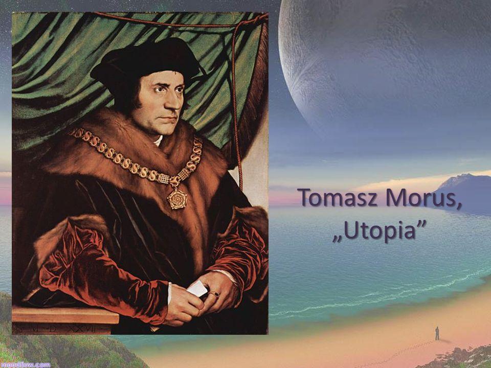"""Tomasz Morus, """"Utopia"""
