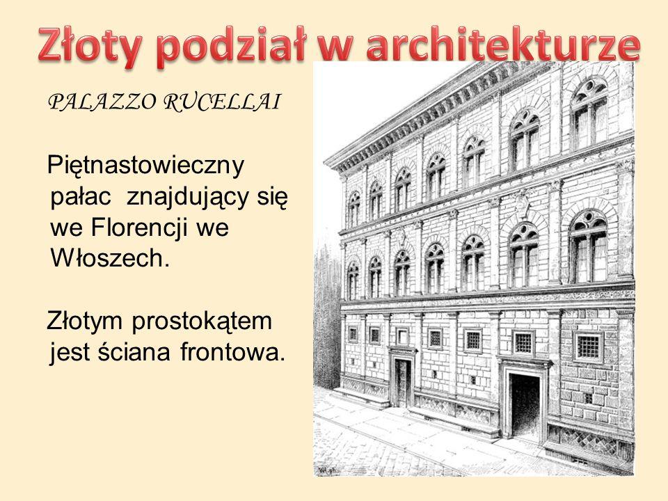 PALAZZO RUCELLAI Piętnastowieczny pałac znajdujący się we Florencji we Włoszech. Złotym prostokątem jest ściana frontowa.