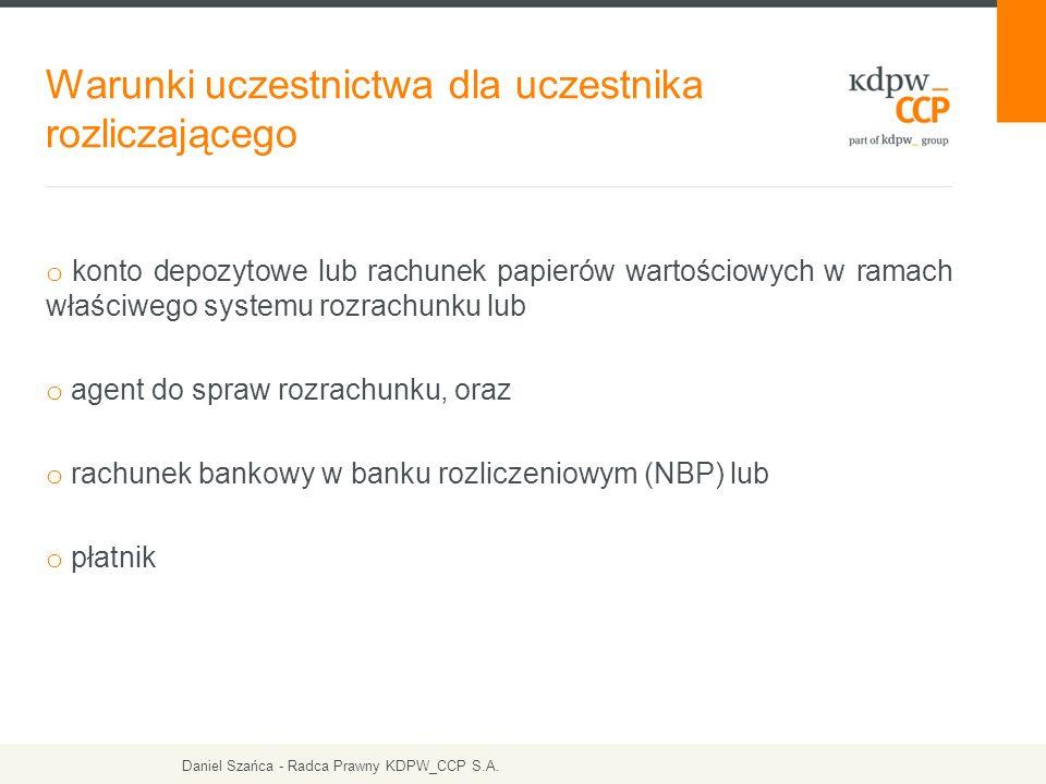 Dziękuję za uwagę! Daniel Szańca Radca Prawny – KDPW_CCP S.A. www.kdpw.pl www.kdpwccp.pl