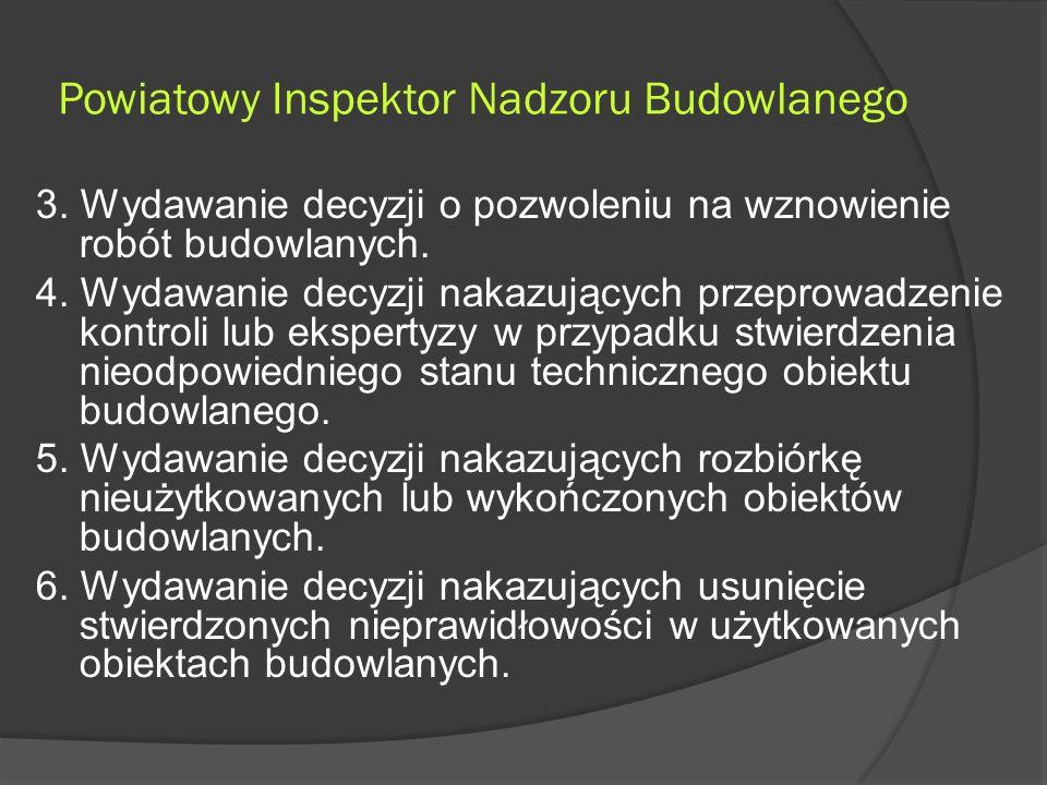 Powiatowy Inspektor Nadzoru Budowlanego 3.