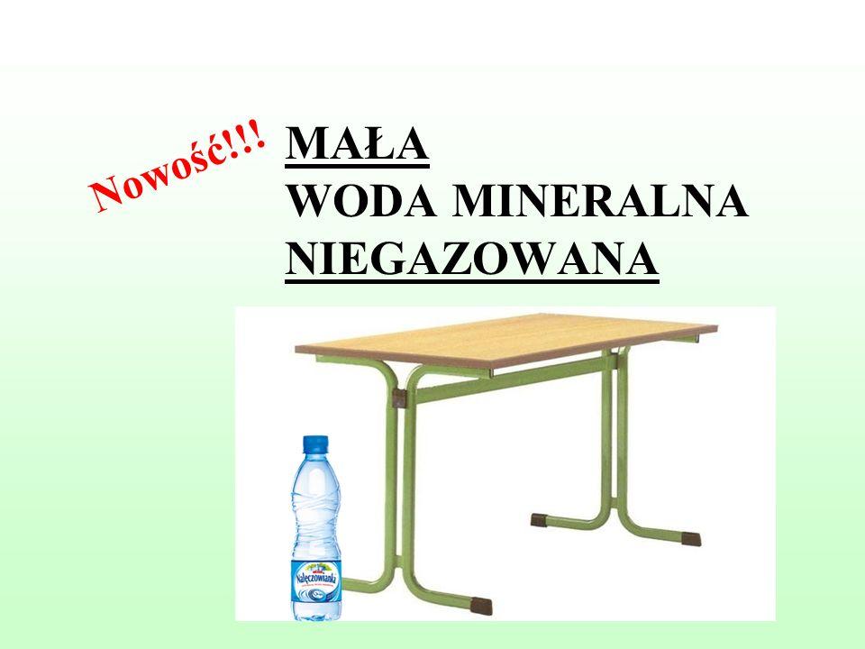 MAŁA WODA MINERALNA NIEGAZOWANA Nowość!!!