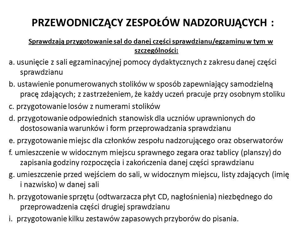 wszelkie szczegółowe informacje: www.oke.lomza.pl/sprawdzian- PROCEDURY ORGANIZOWANIA SPRAWDZIANU- STR.22,23,24,25,26,27,32,35,36,37,52,53 www.oke.lomza.pl/sprawdzian-